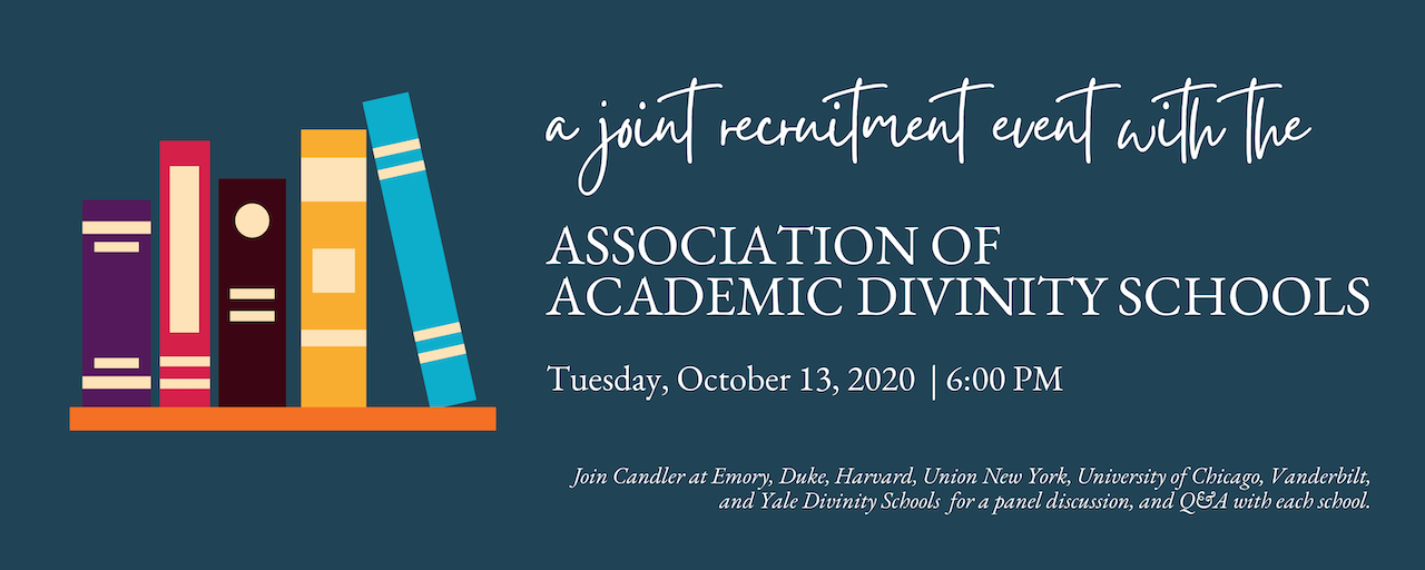 banner with books and text saying: a joint recruitment event with the Association of Academic Divinity Schools, October 13, 2020 at 6 PM Central
